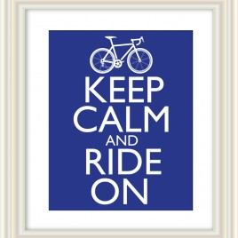 Keep Calm and Ride On (Color Options Available) – Downloadable Print
