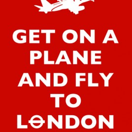 Get on a Plane and Fly to London – Downloadable Print