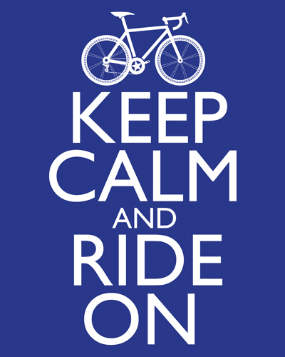 Medium Blue - Keep Calm and Ride On