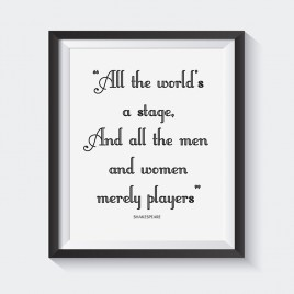 """All the World's a Stage"" – Downloadable Print"