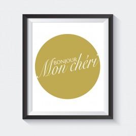 Bonjour, Mon Chéri – Downloadable Print