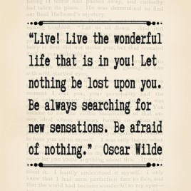 Live! Oscar Wilde Quote – Downloadable Print